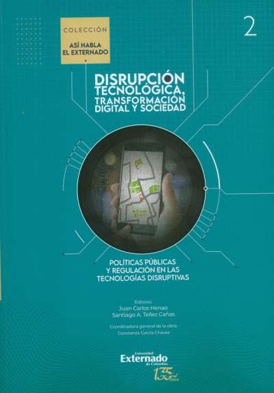 Disrupción tecnológica, transformación y sociedad Vol. II