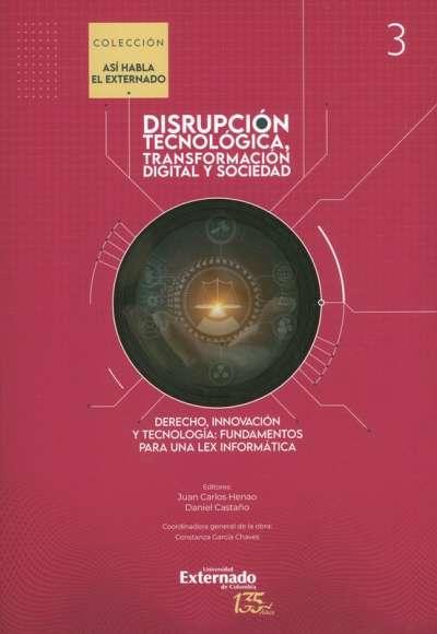 Disrupción tecnológica, transformación y sociedad Vol. III