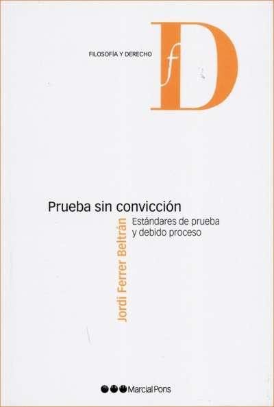 Prueba sin convicción