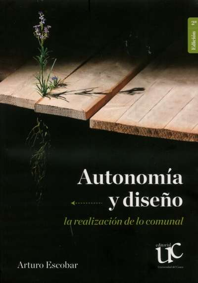 Autonomía y diseño la realización de lo comunal