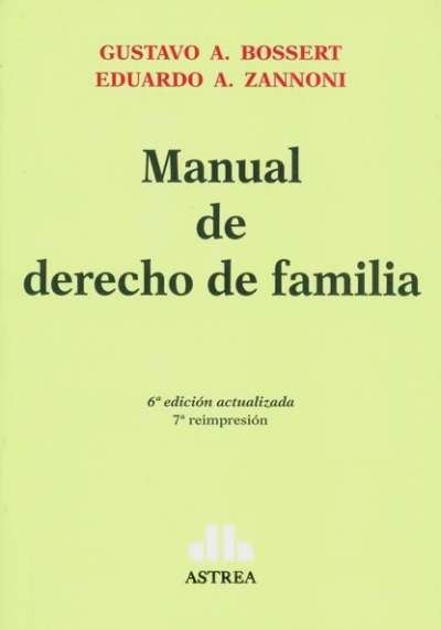 Manual de derecho de familia - Gustavo A. Bossert - 9505086539