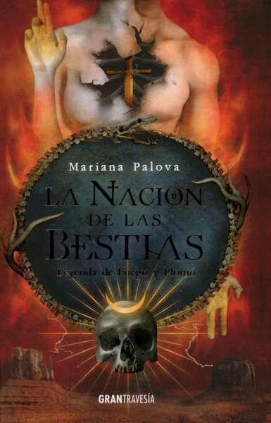 Libro: La nación de las bestias 2   Autor: Mariana Palova   Isbn: 9788412294019