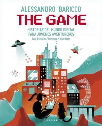 Libro: The Game   Autor: Alessandro Baricco   Isbn: 9788417127763