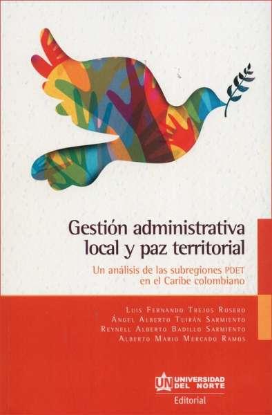 Gestión administrativa local y paz territorial