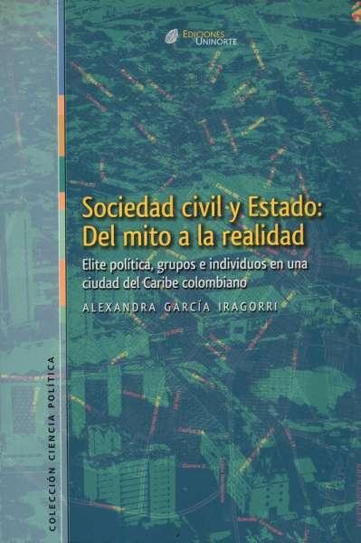Sociedad civil y estado: del mito a la realidad