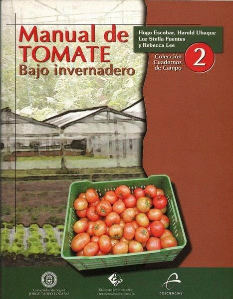Manual de tomate bajo invernadero - Hugo Escobar - 9029442