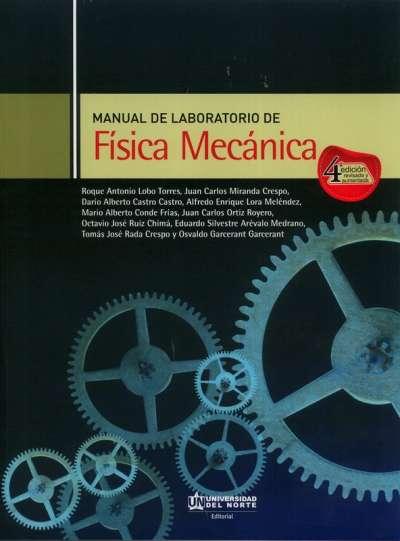 Manual de laboratorio de física mecánica