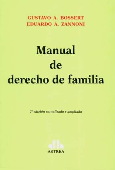 Manual de derecho de familia - Gustavo A. Bossert - 9789877060966