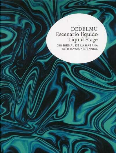 Deldelmu. Escenario líquido / Liquid Stage