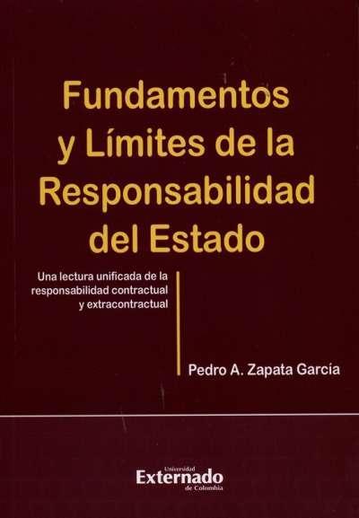 Fundamentos y límites de la responsabilidad del Estado