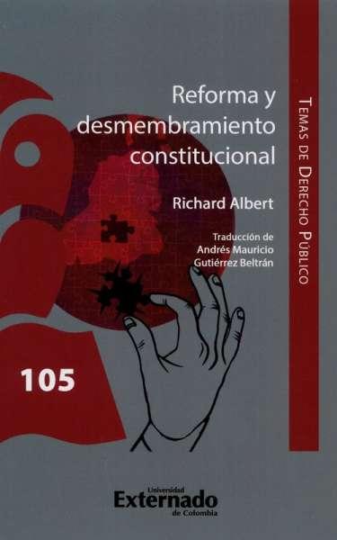 Reforma y desmembramiento constitucional