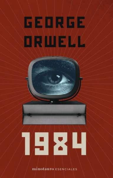 Libro: 1984 | Autor: George Orwell | Isbn: 9789584296078