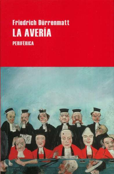 Libro: La avería | Autor: Friedrich Dürrenmatt | Isbn: 9788418264535