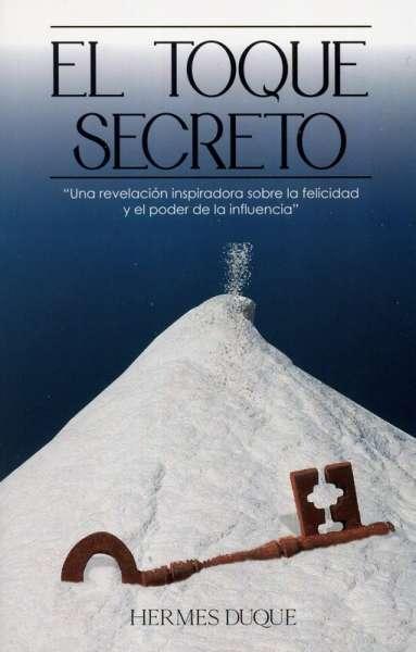 Libro: El toque secreto | Autor: Hermes Duque | Isbn: 9789584883940