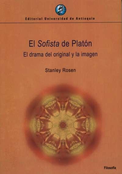 Libro: El Sofista de Platón | Autor: Stanley Rosen | Isbn: 9789585010000