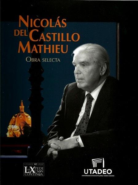 Nicolás del castillo mathieu obra selecta - Lácydes Moreno - 9789587251456