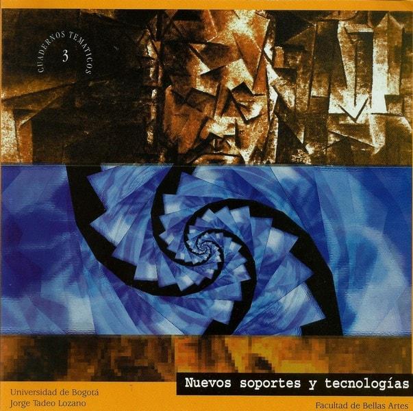 Nuevos soportes y tecnologías. Cuaderno temático no 3 - Facultad de Bellas Artes - 9589029353