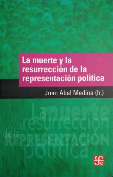 La muerte y la resurrección de la representación política