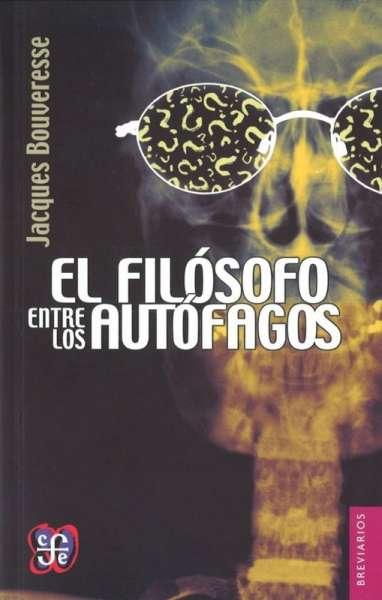 El filósofo entre los autófagos