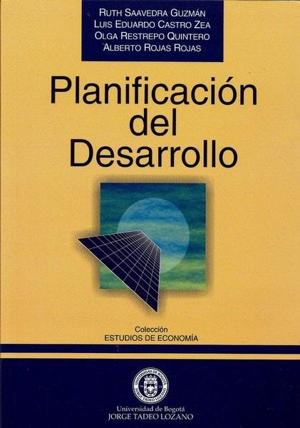 Planificación del desarrollo  - Ruth Saavedra Guzmán - 9589029345