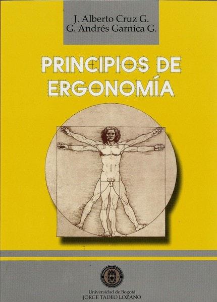 Principios de ergonomía. - Alberto Cruz - 9589029337