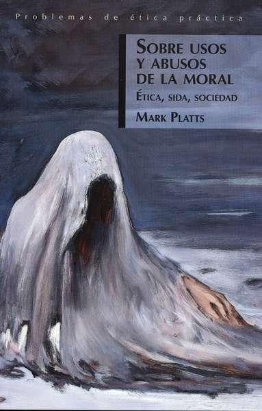 Sobre usos y abusos de la moral