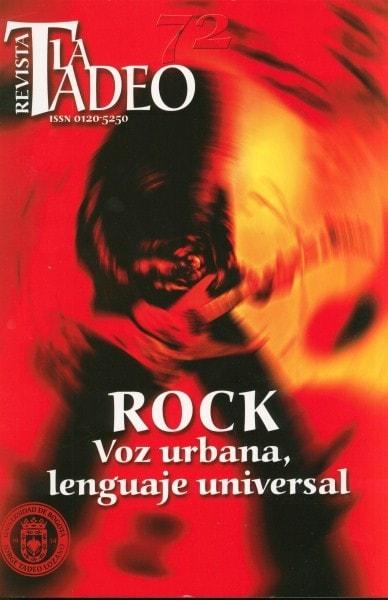 Revista la tadeo nº 72 rock voz urbana lenguaje universal - Universidad Jorge Tadeo Lozano - 01205250