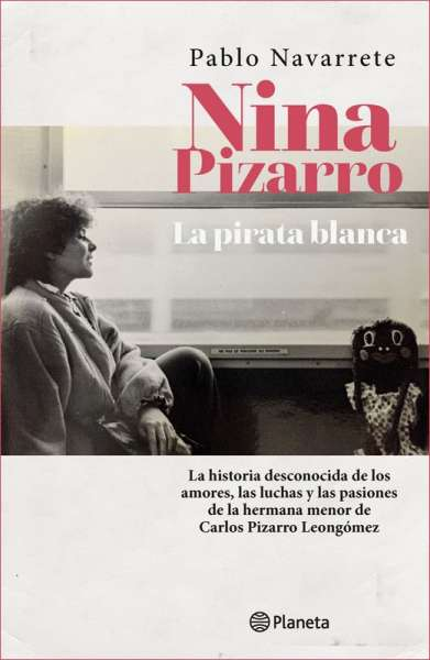 Nina Pizarro. La pirata blanca