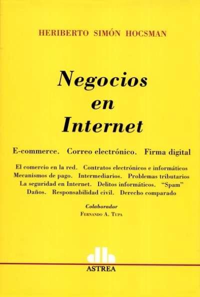 Negocios en internet. E-commerce. Correo electrónico. Firma digital  - Heriberto Simón Hocsman - 9789585758254