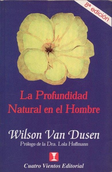 La profundidad natural en el hombre - Wilson Van Dusen - 8489333114