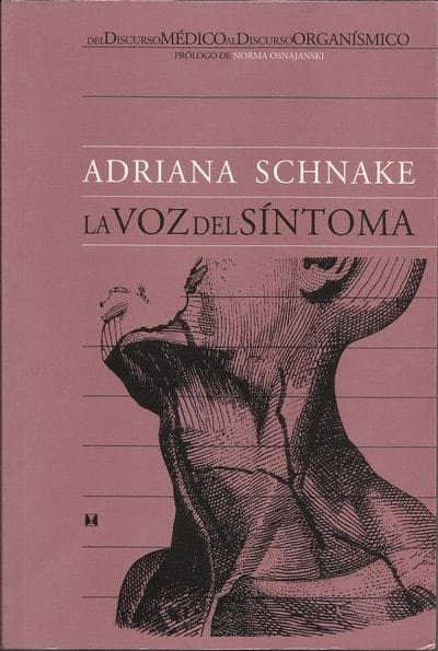 La voz del síntoma  - Adriana Nana Schnake - 9562420698