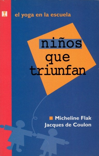 Niños que triunfan - Micheline Flak - 956242037X