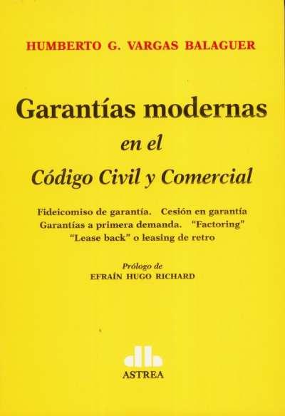 Garantías modernas en el Código Civil y Comercial