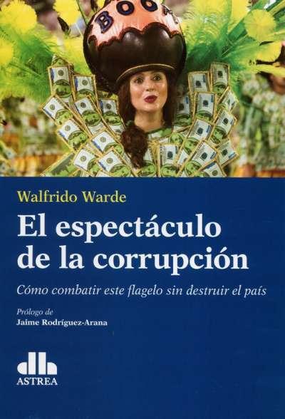 El espectáculo de la corrupción