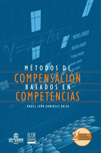 Métodos de compensación basados en competencias. Segunda edición.