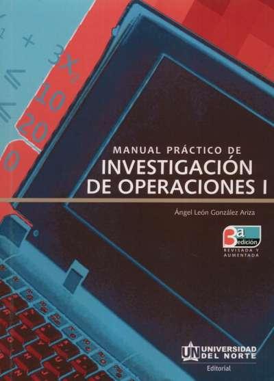 Manual práctico de investigación de operaciones I