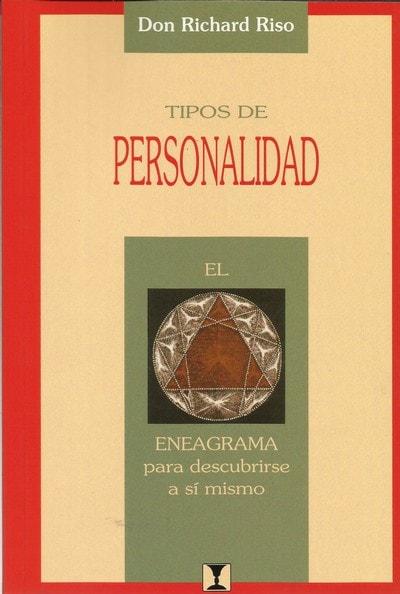 Tipos de personalidad el eneagrama para descubrirse a sí mismo - Don Richard Riso - 9562420051
