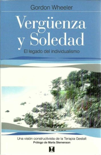 Vergüenza y soledad - Gordon Wheeler - 9562420922