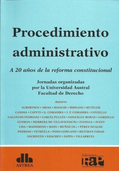 Procedimiento administrativo. A 20 años de la reforma constitucional - Jorge Albertsen - 9789877060591