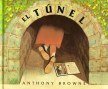 Libro: El túnel - Autor: Anthony Browne - Isbn: 9789681639716
